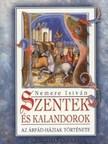 NEMERE ISTVÁN - Szentek és kalandorok II. [eKönyv: epub, mobi]