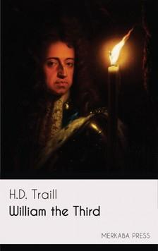 Traill H.D. - William the Third [eKönyv: epub, mobi]