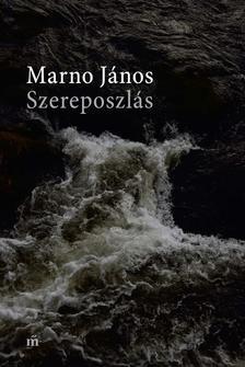 MARNO JÁNOS - Szereposzlás - ÜKH 2018