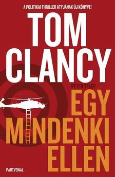 Tom Clancy - Egy mindenki ellen