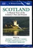 HANDEL, MENDELSSOHN, ELGAR, DONIZETTI - SCOTLAND - TOUR OF THE COUNTRY'S PAST AND PRESENT DVD