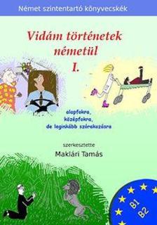 Maklári Tamás - Vidám történetek németül 1.