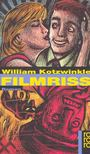 Kotzwinkle, William - Filmriss [antikvár]