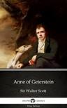 Delphi Classics Sir Walter Scott, - Anne of Geierstein by Sir Walter Scott (Illustrated) [eKönyv: epub, mobi]