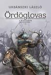 Urbánszki László - Ördöglovas - A magyarok nyilaitól... 3. [eKönyv: epub, mobi]
