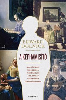 Edward Dolnick - A képhamisító