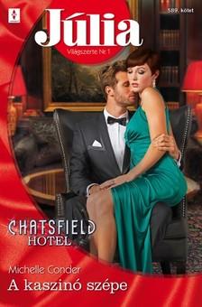 Conder Michelle - Júlia 589. (A kaszinó szépe - Chatsfield Hotel 3.) [eKönyv: epub, mobi]