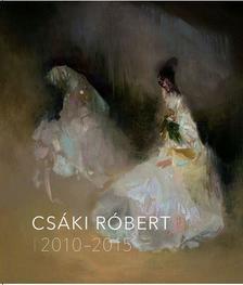 . - CSÁKI RÓBERT 2010-2015