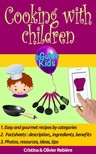 Cristina Rebiere, Olivier Rebiere, Olivier Rebiere - Cooking with children - Share magical moments with your children! [eKönyv: epub,  mobi]
