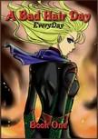 Mah Amy - A Bad Hair Day - Book 1 [eKönyv: epub,  mobi]