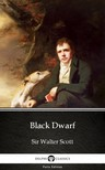 Delphi Classics Sir Walter Scott, - Black Dwarf by Sir Walter Scott (Illustrated) [eKönyv: epub,  mobi]