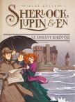 Irene Adler - Sherlock, Lupin és én 11. - Az ármány kikötője<!--span style='font-size:10px;'>(G)</span-->