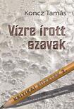 Koncz Tamás - VÍZRE ÍROTT SZAVAK - KRITIKAI FÜZETEK 2.