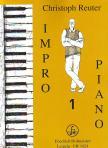 REUTER, CHRISTOPH - IMPRO-PIANO 1,  ACHTZEHN KLEINE STÜCKE FÜR KLAVIER