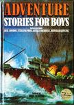 Canning, John - Adventure Stories for Boys [antikvár]