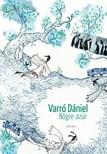 Varró Dániel - Bögre azúr [eKönyv: epub, mobi]<!--span style='font-size:10px;'>(G)</span-->