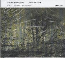 BACH - BUSONI - BEETHOVEN - BACH - BUSONI - BEETHOVEN CD YUUKO SHIOKAWA, ANDRÁS SCHIFF