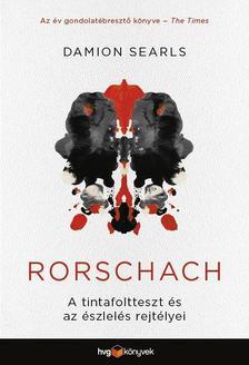 DAMION SEARLS - Rorschach - A tintafoltteszt és az észlelés rejtélyei