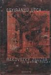 Rakovszky  Zsuzsa - Egyirányú utca [eKönyv: pdf, epub, mobi]<!--span style='font-size:10px;'>(G)</span-->