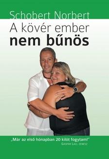 Schobert Norbert - A kövér ember nem bűnös [eKönyv: epub, mobi]