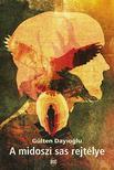 DAYIOGLU, GÜLTEN - A midoszi sas rejtélye
