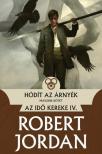 Robert Jordan - Hódít az Árnyék - II. kötet