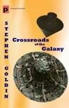 Goldin Stephen - Crossroads of the Galaxy [eKönyv: epub,  mobi]