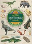 Polly Cheseman - Érdekességek gyűjteménye - Dinoszauruszok és más ősállatok