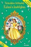 - Varázslatos történetek:Kaland a kastélyban