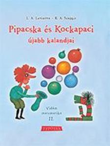 L.A.Levinova - G.V.Szapgir - Pipacska és Kockapaci újabb kalandjai