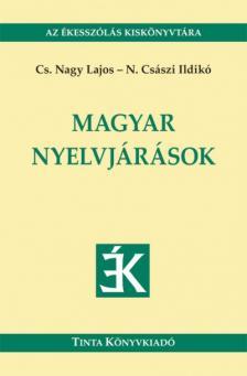 Cs. Nagy Lajos, N. Császi Ildikó - Magyar nyelvjárások