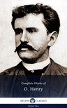 O HENRY - Delphi Complete Works of O. Henry (Illustrated) [eKönyv: epub,  mobi]