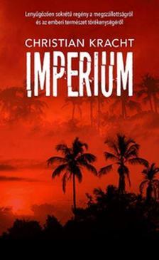Kracht, Christian - Imperium