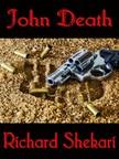 Shekari Richard - John Death [eKönyv: epub,  mobi]