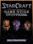 Strategies HSE - StarCraft Game Guide Unofficial [eKönyv: epub,  mobi]