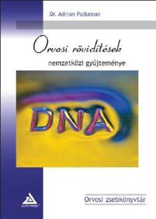 PADUREAN, ADRIAN DR. - Orvosi rövidítések nemzetközi gyűjteménye