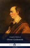 Goldsmith, Oliver - Delphi Complete Works of Oliver Goldsmith (Illustrated) [eKönyv: epub, mobi]