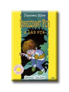 Francesca Simon - Rosszcsont Peti a ház ura