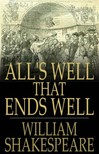 William Shakespeare - All's Well That Ends Well [eKönyv: epub,  mobi]