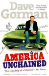 GORMAN, DAVE - America Unchained [antikvár]