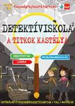 - Detektíviskola 2 - A titkok kastélya