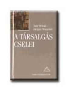 REBOUL,ANNE -MOESCHLER,JACQUES - A TÁRSALGÁS CSELEI