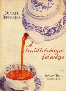 Dinah Jefferies - A teaültetvényes felesége [eKönyv: epub, mobi]