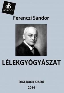 Ferenczi Sándor - Lélekgyógyászat [eKönyv: epub, mobi]