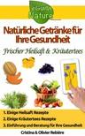 Olivier Rebiere Cristina Rebiere, - Natürliche Getränke für Ihre Gesundheit [eKönyv: epub,  mobi]