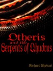 Shekari Richard - Otheris and the Serpents of Qhudrus [eKönyv: epub,  mobi]