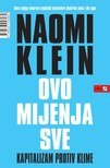 Naomi Klein - Ovo mijenja sve [eKönyv: epub, mobi]