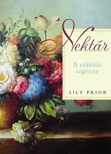 PRIOR, LILY - Nektár - A csábítás regénye #