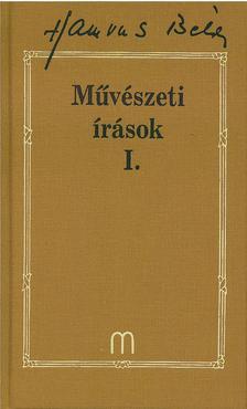 HAMVAS BÉLA - Művészeti írások I.