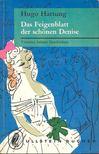 Hartung, Hugo - Das Feigenblatt der schönen Denise - Vierzehn heitere Geschichten [antikvár]